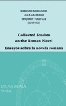 Collected studies on the Roman novel / Ensayos sobre la novela romana