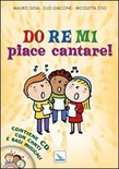 Do Re Mi piace cantare! Vol. 1
