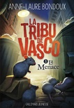 La tribu de Vasco. Volume 1 La menace
