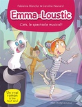 Emma et Loustic. Volume 16 Cats, le spectacle musical !